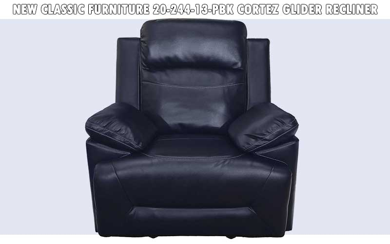 New Classic Furniture 20-244-13-PBK Cortez Glider Recliner review