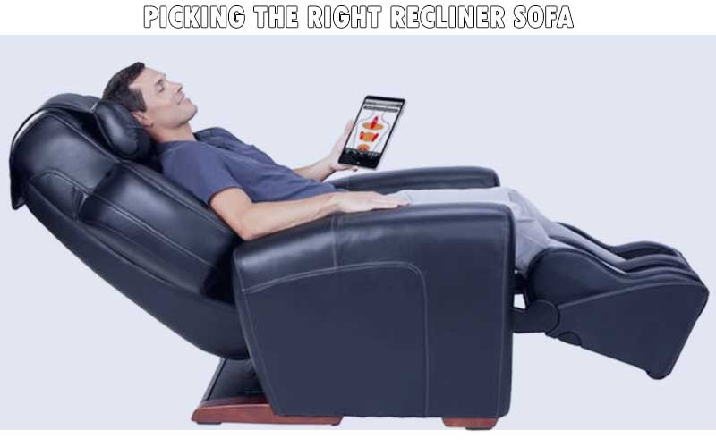 Picking the right recliner